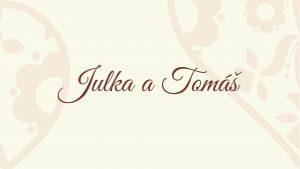 Foto Julka a Tomáš